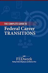 The Complete Guide To Federal Career Transitions, 2017